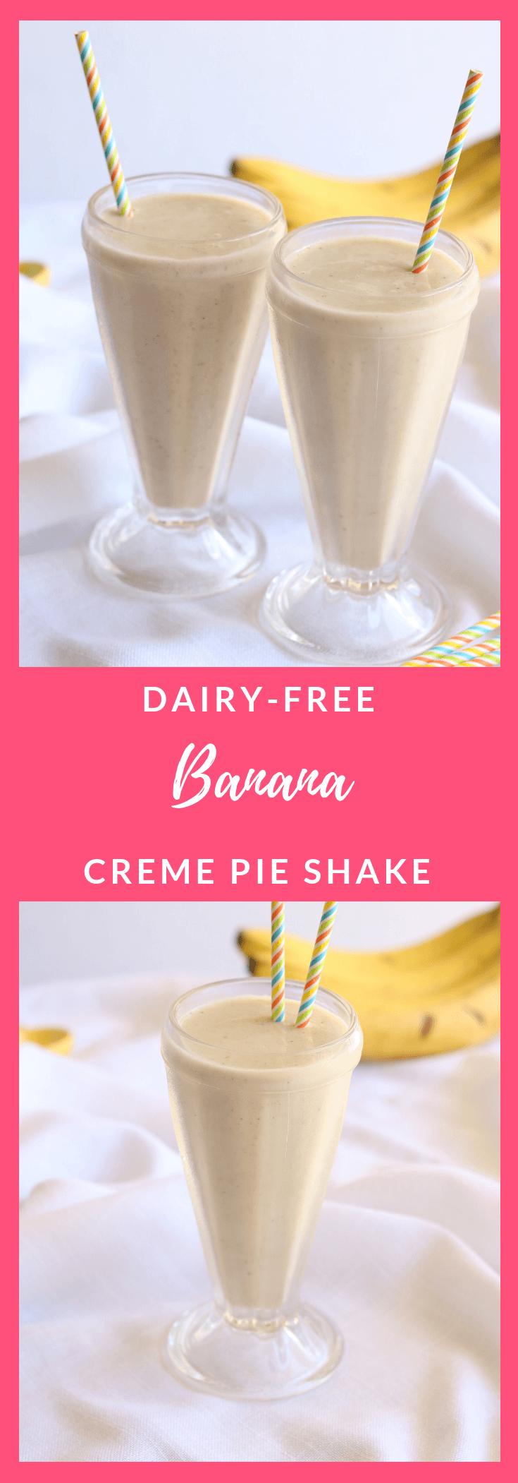 Dairy-Free Banana Cream Pie Shake