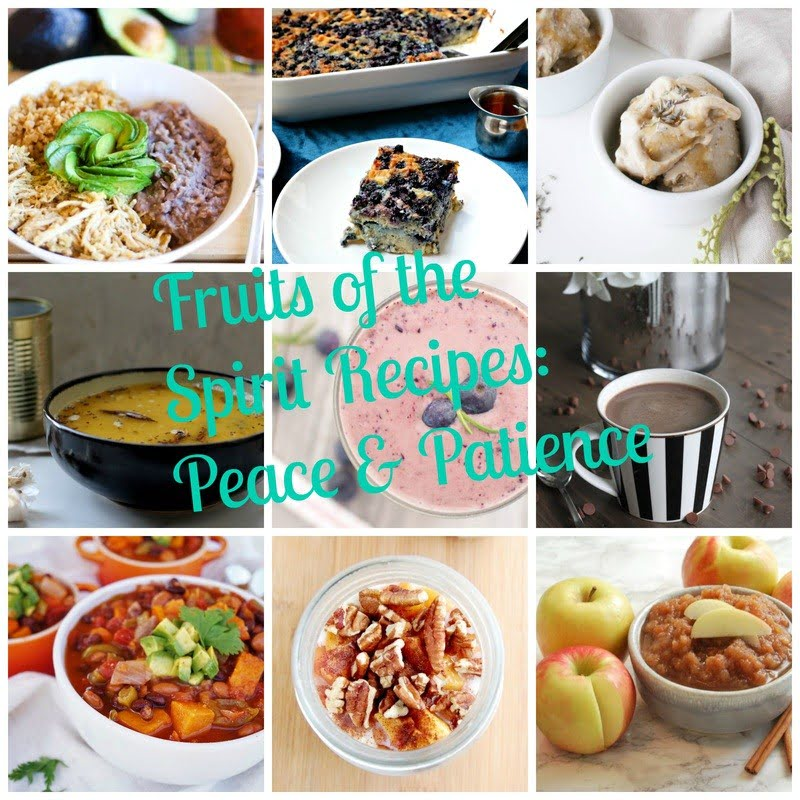 Fruits of the Spirit Recipes: Peace and Patience